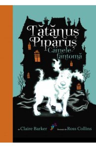 TATANUS PIPARUS. CAINELE...