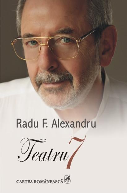 Teatru 7 - Radu F. Alexandru