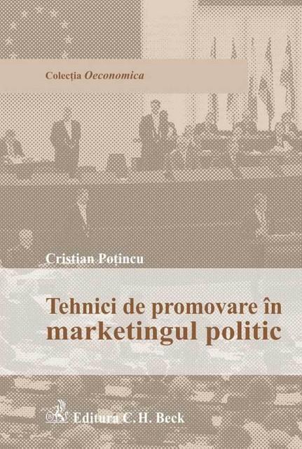 TEHNICI DE PROMOVARE IN MARKETINGUL POLITIC