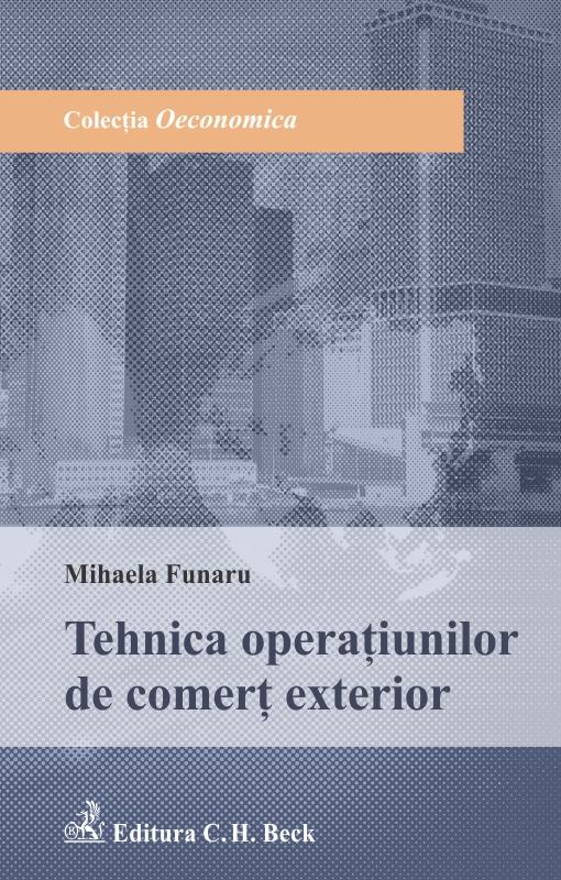 TEHNICA OPERATIUNILOR DE COMERT EXTERIOR