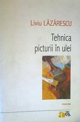 TEHNICA PICTURII IN ULEI - REPRINT