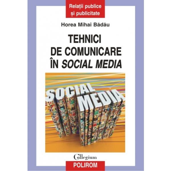 TEHNICI DE COMUNICARE IN SOCIAL MEDIA
