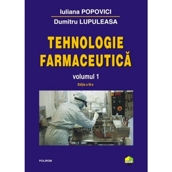 TEHNOLOGIE FARMACEUTICA VOLUMUL 1 EDITIA 2