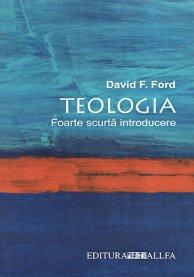 TEOLOGIA. FOARTE SCURTA INTRODUCERE