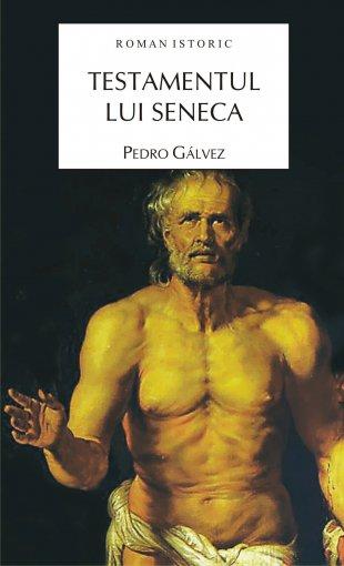TESTAMENTUL LUI SENECA .