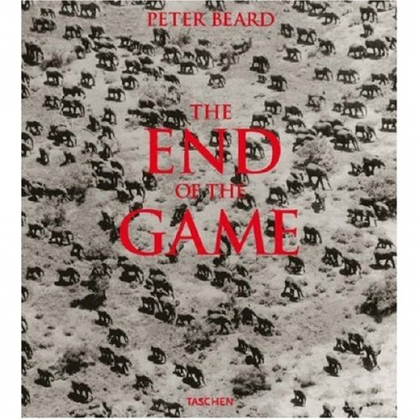 The End of the Game: The Last Word from Paradise, Peter Beard