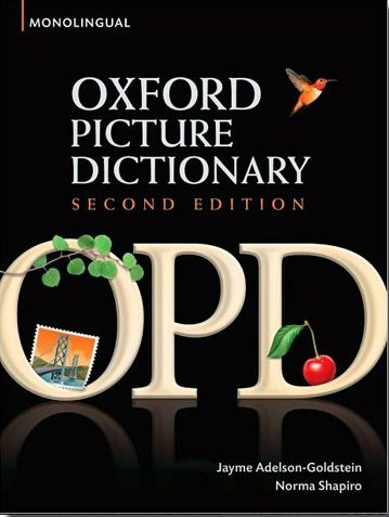THE OXFORD PICTURE DICTIONARY 2ND EDITION: MONOLINGUAL ENGLISH VERSION