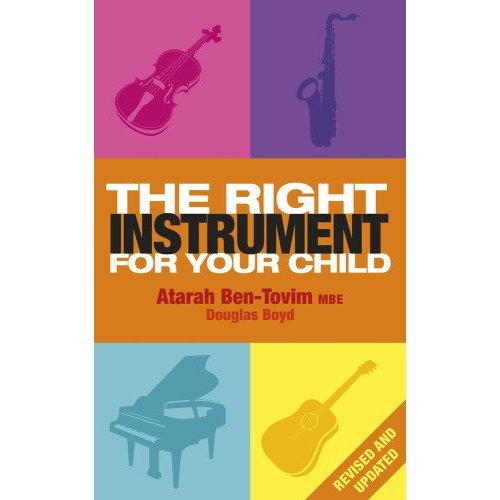 The Right Instrument For Your Child - Atarah Ben Tovim Mbe