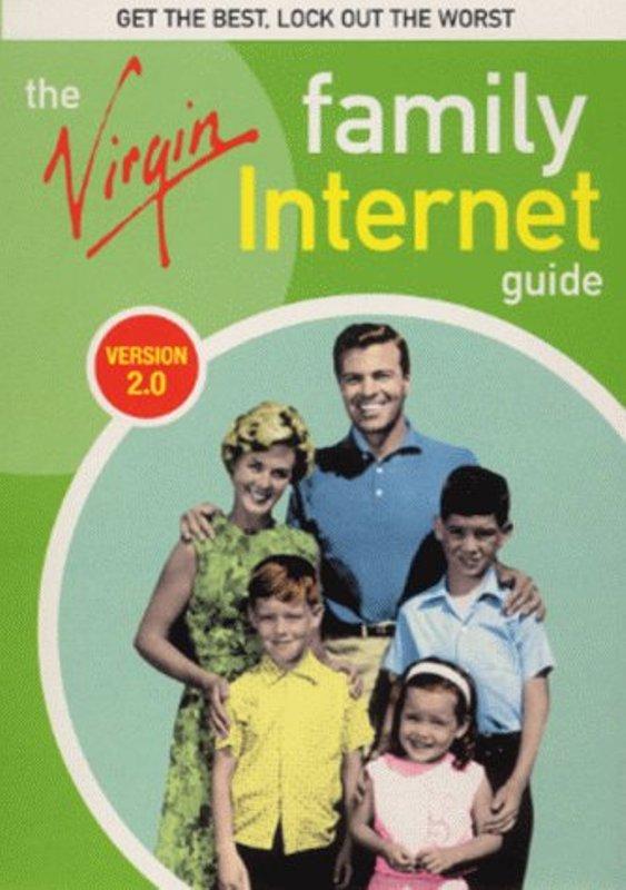 The virgin family internet guide