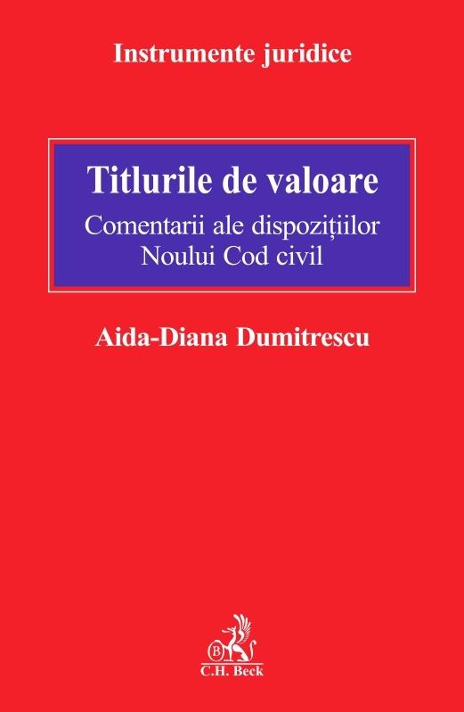 TITLURILE DE VALOARE COMENTARII ALE DISPOZITIILOR NOULUI COD CIVIL