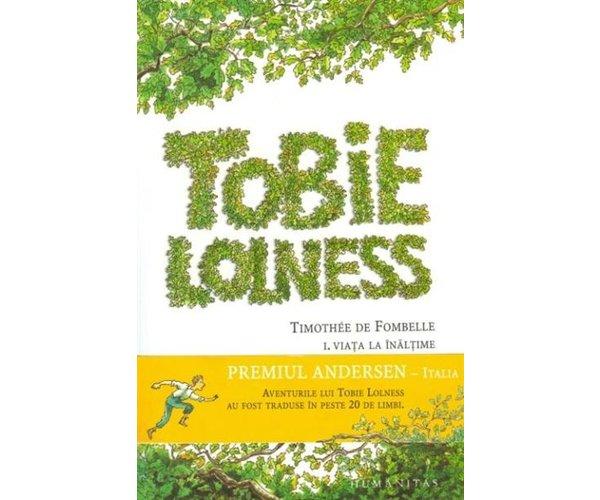 TOBIE LOLNESS -VIATA LA INALTIME