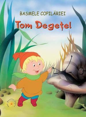 TOM DEGETEL, BASMELE COPILARIEI
