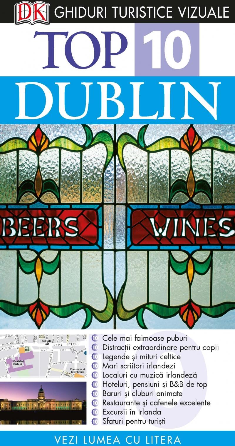 TOP 10 DUBLIN. GHID TURISTIC...