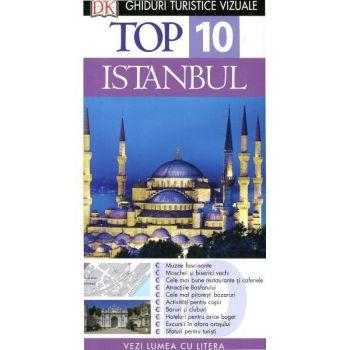 TOP 10 ISTANBUL. GHID TURISTIC VIZUAL EDITIA 3