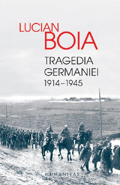 TRAGEDIA GERMANIEI. 1914-1945