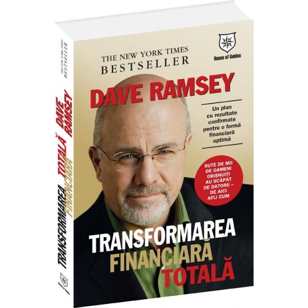 TRANSFORMAREA FINANCIARA TOTALA - UN PLAN CU REZULTATE CONFIRMATE PENTRU O FORMA FINANCIARA OPTIMA