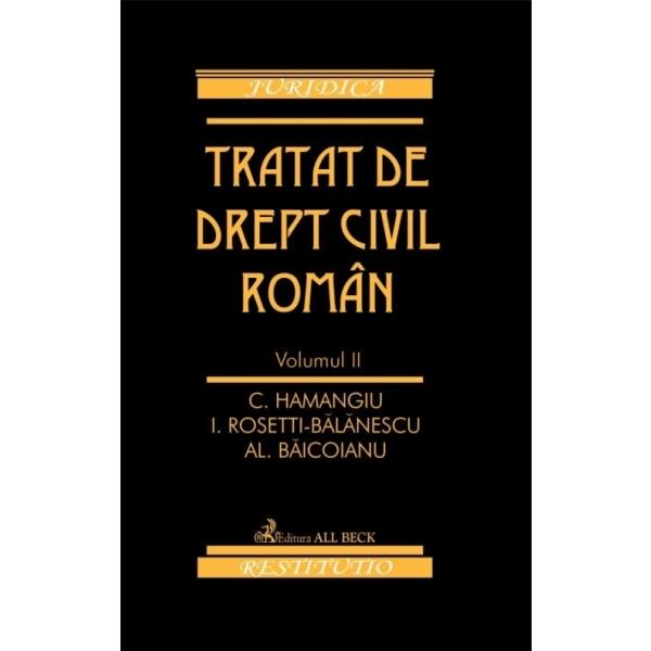 TRATAT DE DREPT CIVIL R OMAN VOL II - REEDITARE