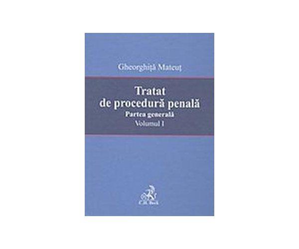TRATAT DE PROC PENALA. PG. VOL.I - MATEUT