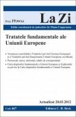 Tratatele fundamentale ale Uniuni Europene (actualizat 20.03.2012) cod 467