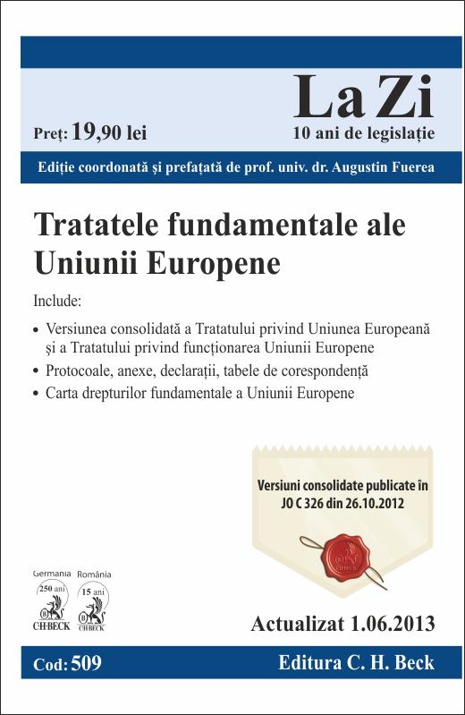 TRATATELE FUNDAMENTALE ALE UNIUNII EUROPENE