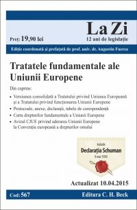 TRATATELE FUNDAMENTALE ALE UNIUNII EUROPENE LA ZI COD 567 (ACT 10.04.2015)