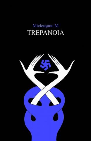 TREPANOIA, MITOS MICLEUSANU