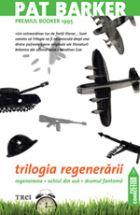 TRILOGIA REGENERARII .