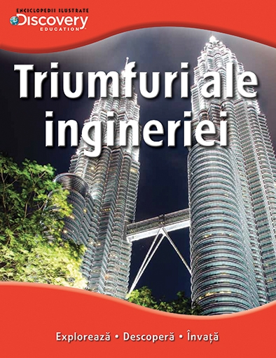 TRIUMFURI ALE INGINERIEI. COLECTIA DISCOVERY