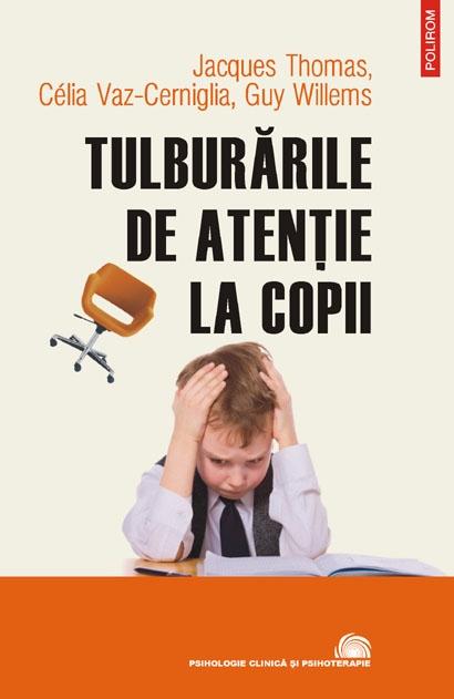 TULBURARILE DE ATENTIE LA COPII