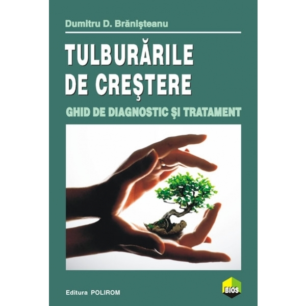 TULBURARILE DE CRESTERE. GHID DE DIAGNOSTIC SI TRATAMENT