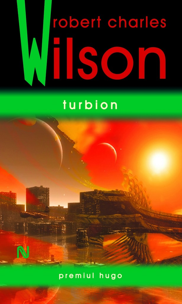 Turbion, Robert Charles Wilson