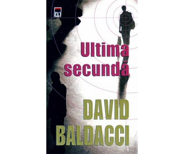 Ultima secunda - David Baldacci