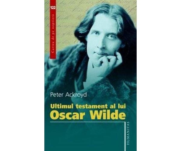 Ultimul testament al lu i Oscar Wilde
