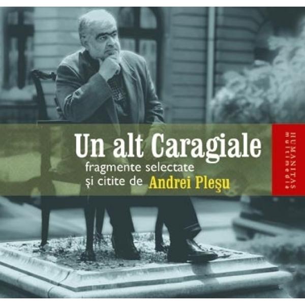 Un alt Caragiale, Andrei Plesu (CD)