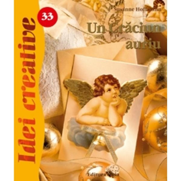 Un Craciun Auriu, Sussanne Hoffmann