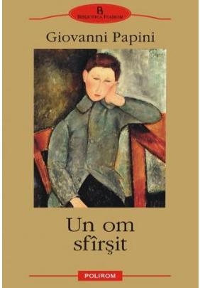 Un om sfarsit - Papini Giovanni