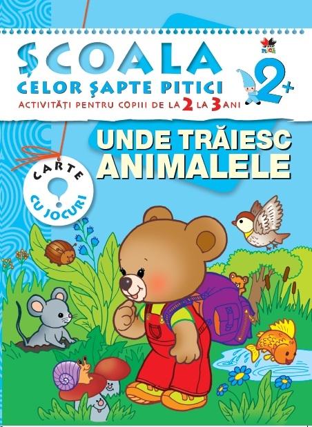 UNDE TRAIESC ANIMALELE 2-3 ANI