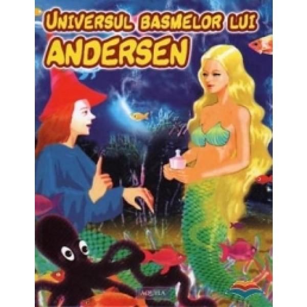 UNIVERSUL BASMELOR LUI ANDERSE