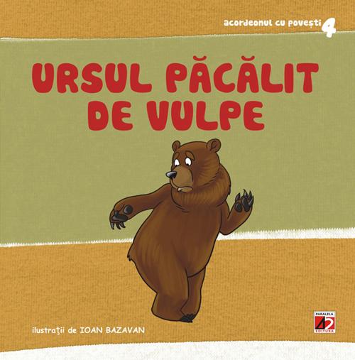 Ursul pacalit de vulpe - Roxana Haiden