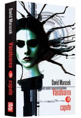 Vanatoarea de capete, David Marusek