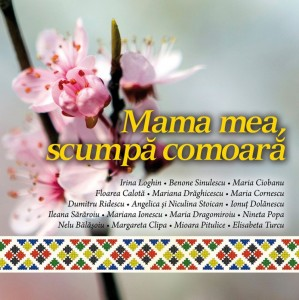 VARIOUS ARTISTS MAMA MEA,SCUMPA COMOARA