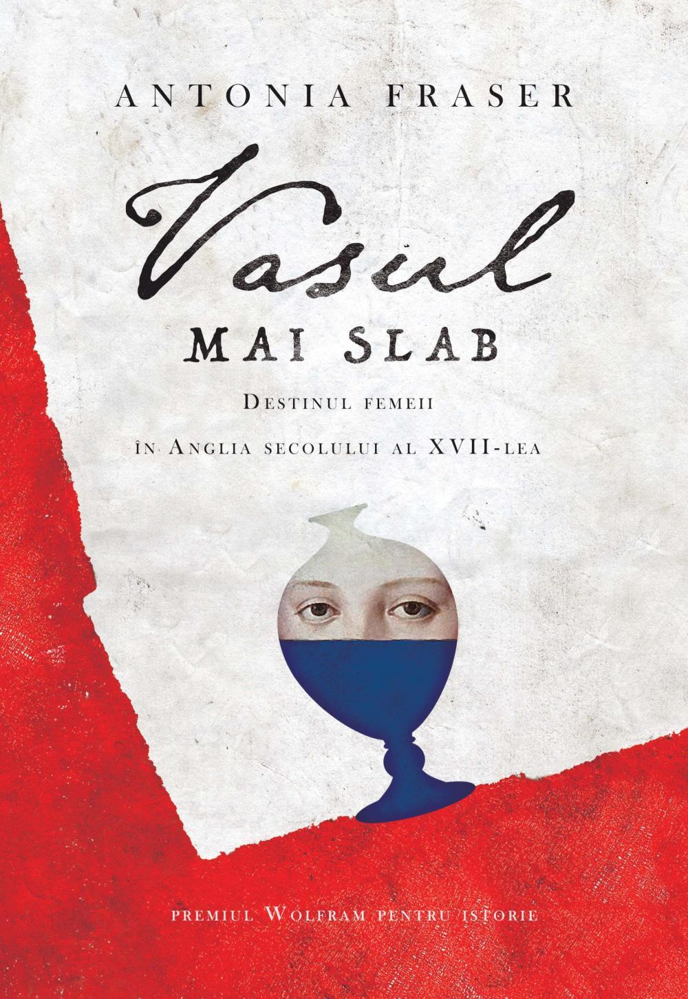 VASUL MAI SLAB. DESTINUL FEMEII IN ANGLIA SECOLULUI AL XVII-LEA
