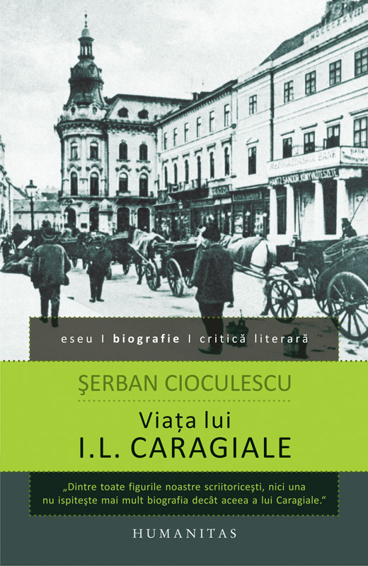 VIATA LUI I.L. CARAGIALE