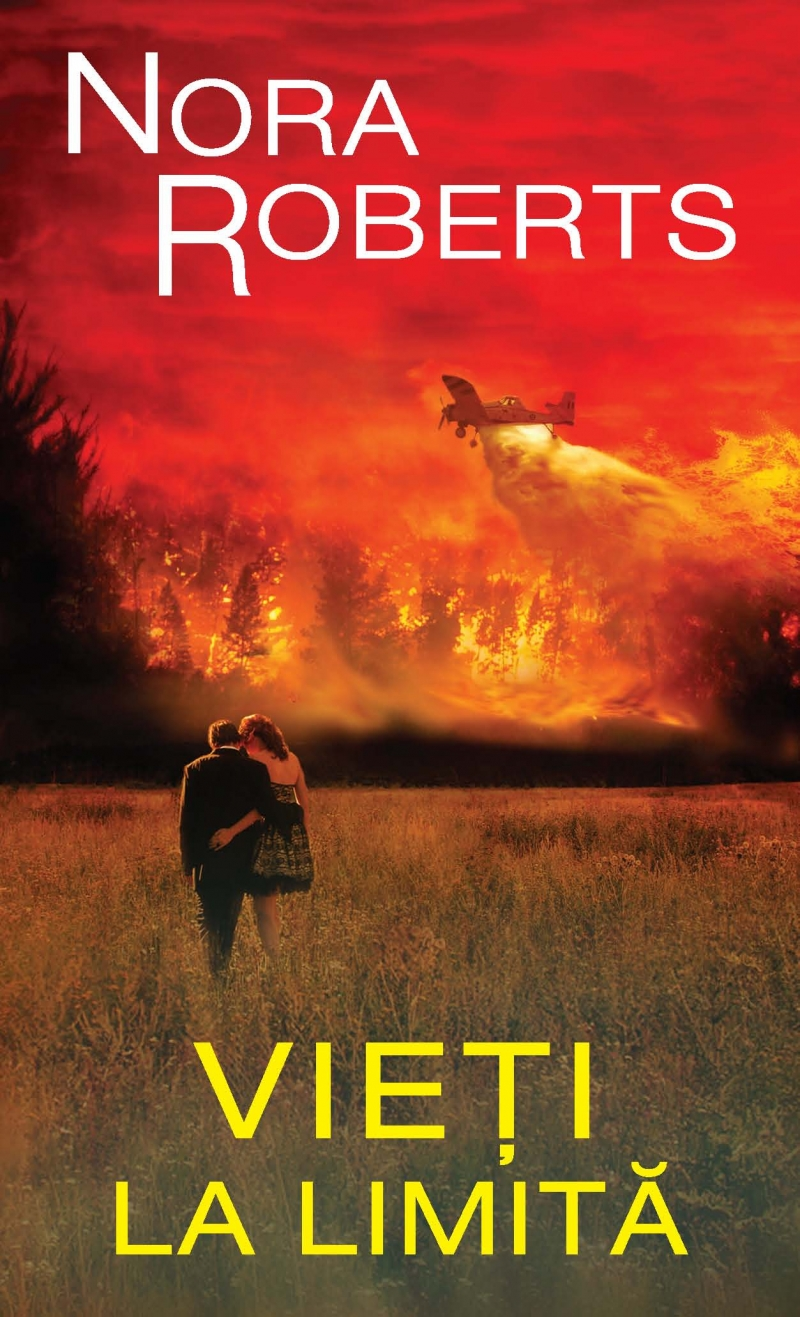 Vieti la limita volumul 1 - Nora Roberts