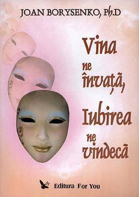 VINA NE INVATA, IUBIREA NE...
