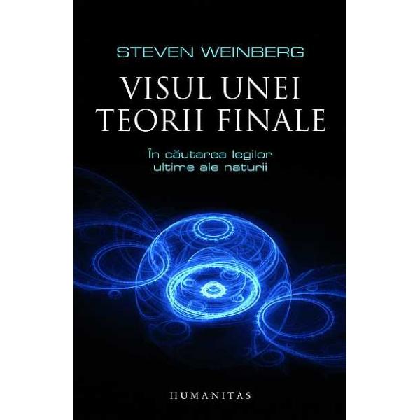 VISUL UNEI TEORII FINALE (ED 2012)