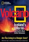 Volcano: Iceland\'s Inferno and Earth\'s Most Active Vulcanoes - Ellen Prager