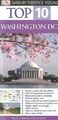 TOP 10 WASHINGTON DC. GHID TURISTIC VIZUAL