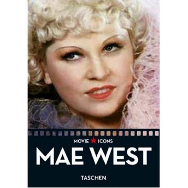 Mae West, The Statue of Libido, Dominique Mainon, James Ursini