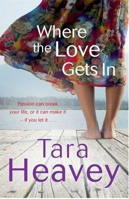 Where the love gets in - Tara Heavey